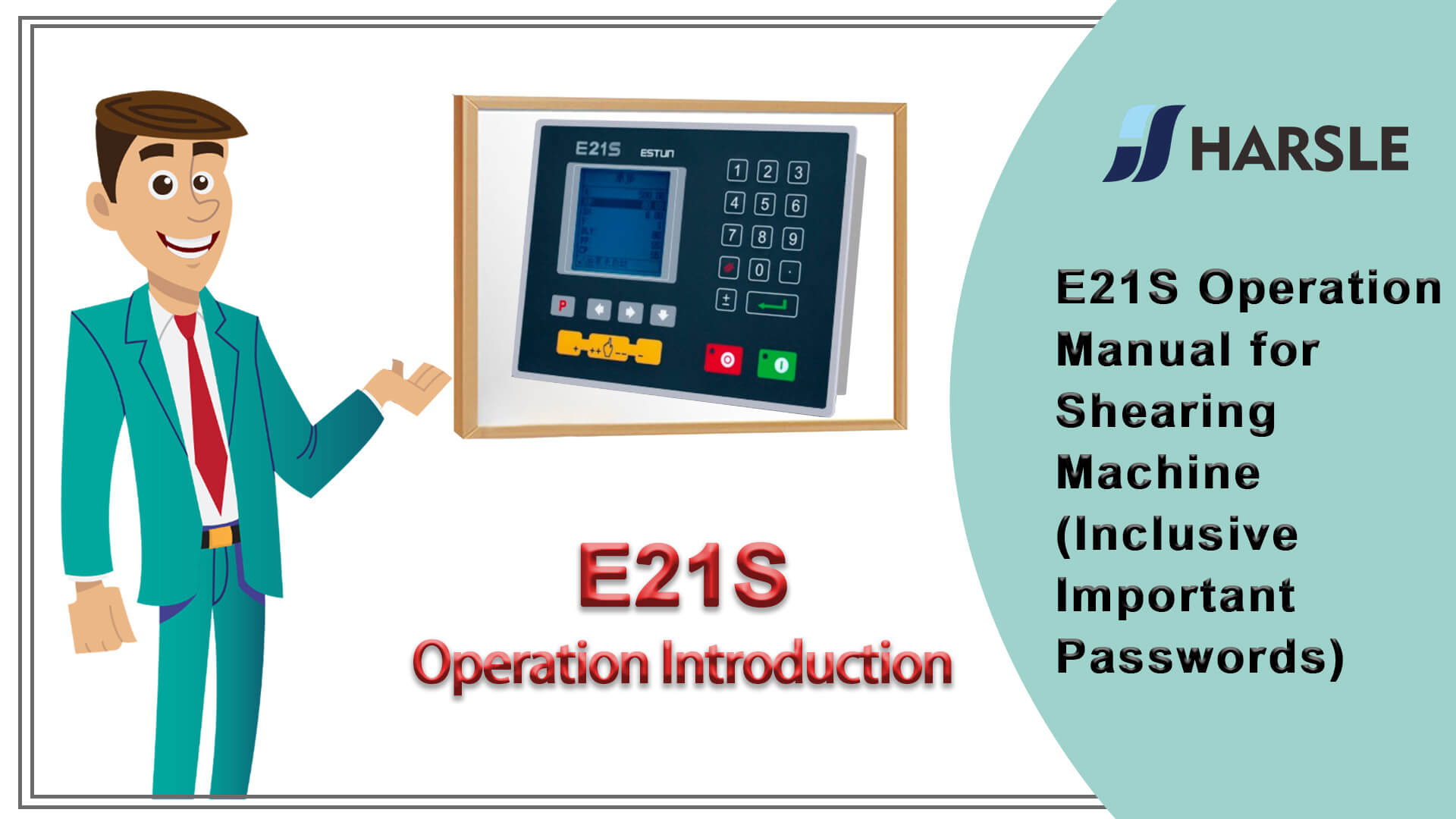 E21S Operation Manual for Shearing Machine (Inclusive Important Passwords)