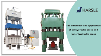 The difference and application of oil hydraulic press and water hydraulic press